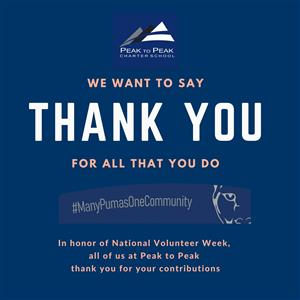 In honor of National Volunteer Week, all of us at Peak to Peak thank you for your contributions